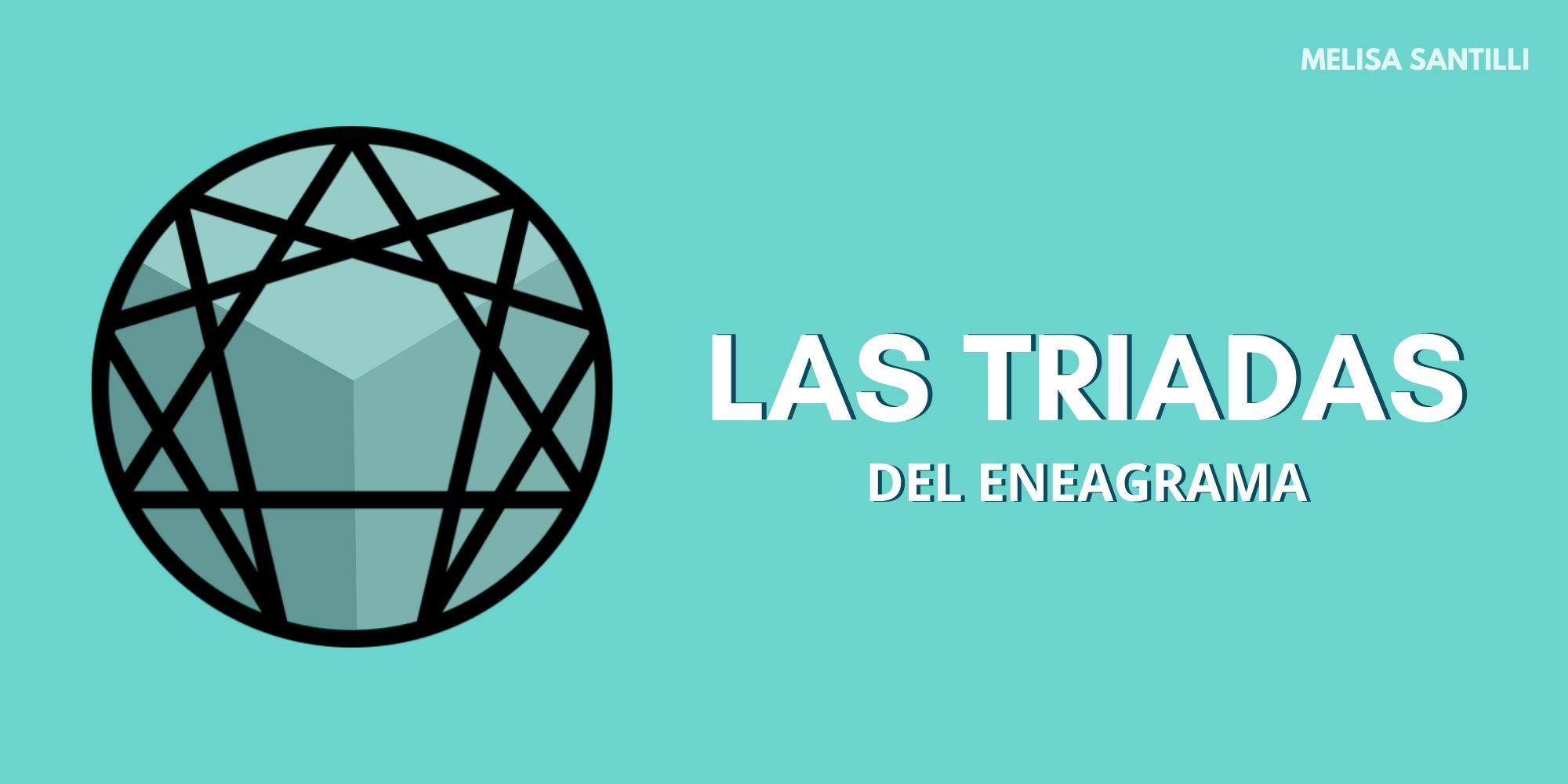 Triadas Eneagrama - Melisa Santilli