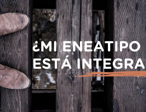 ¿Cómo puedo saber si estoy «integrado» en el Eneagrama?